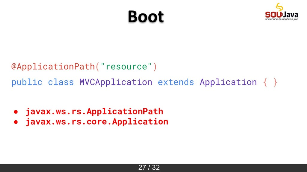 "27 / 32 @ApplicationPath(""resource"") public cla..."