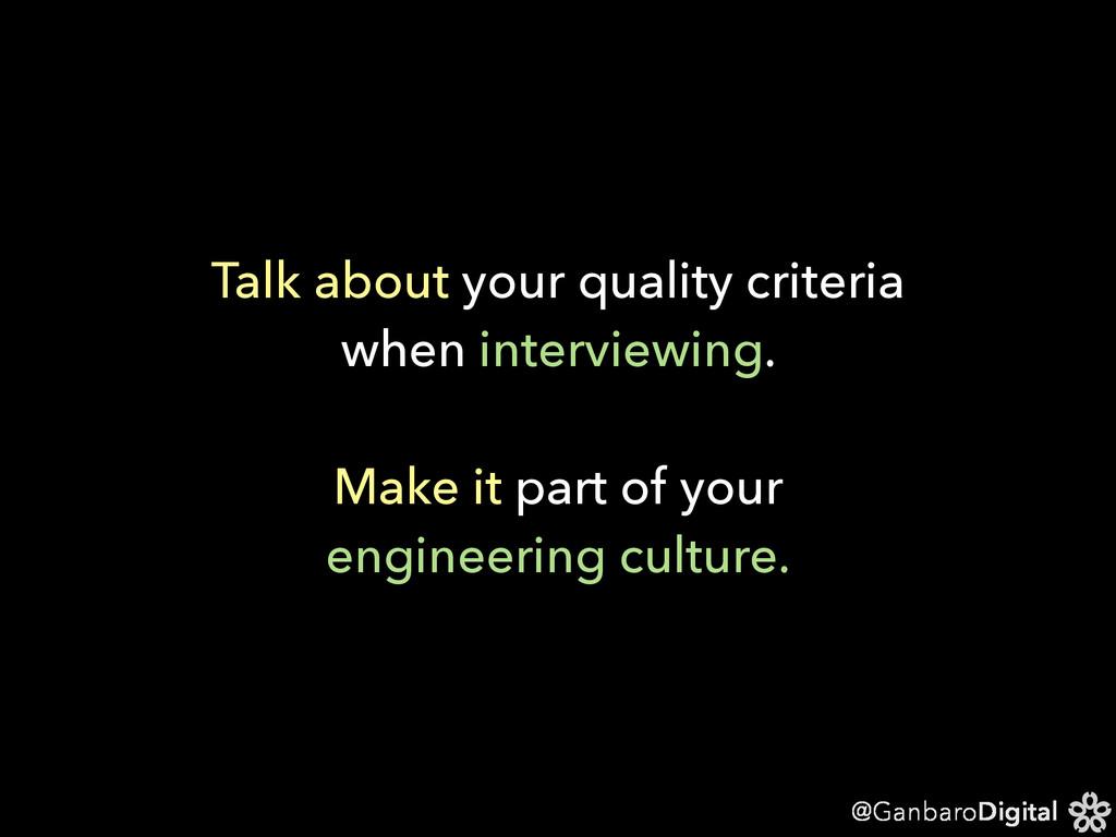 @GanbaroDigital Talk about your quality criteri...