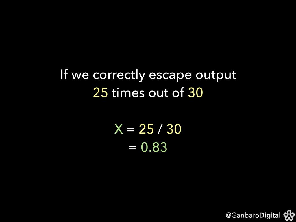 @GanbaroDigital If we correctly escape output 2...