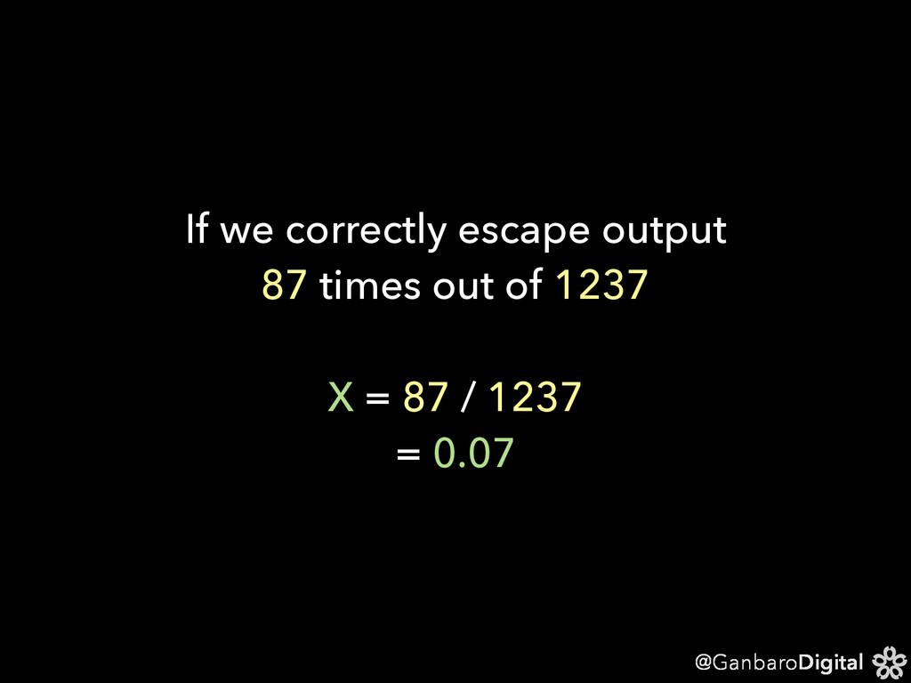 @GanbaroDigital If we correctly escape output 8...