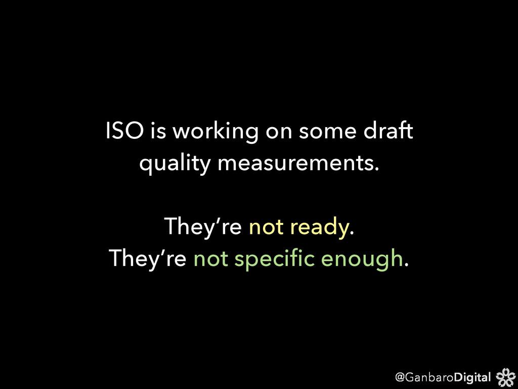 @GanbaroDigital ISO is working on some draft qu...