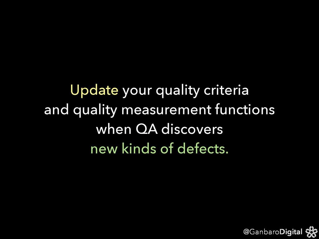 @GanbaroDigital Update your quality criteria an...