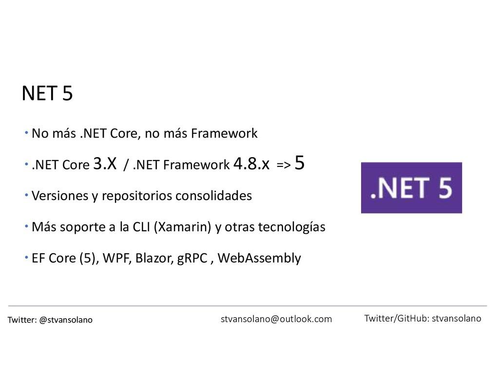 NET 5  No más .NET Core, no más Framework  .N...