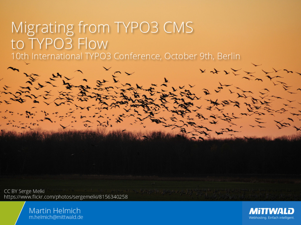 Migrating from TYPO3 CMS to TYPO3 Flow 10th Int...