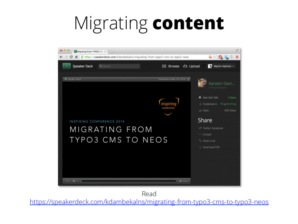 Migrating content Read https://speakerdeck.com/...