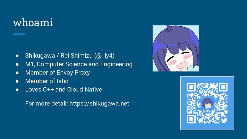whoami ● Shikugawa / Rei Shimizu (@_iy4) ● M1, ...