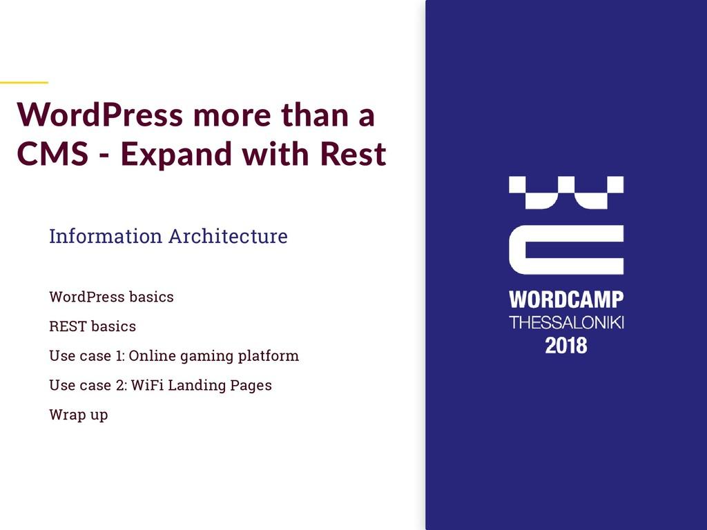 Information Architecture WordPress basics REST ...