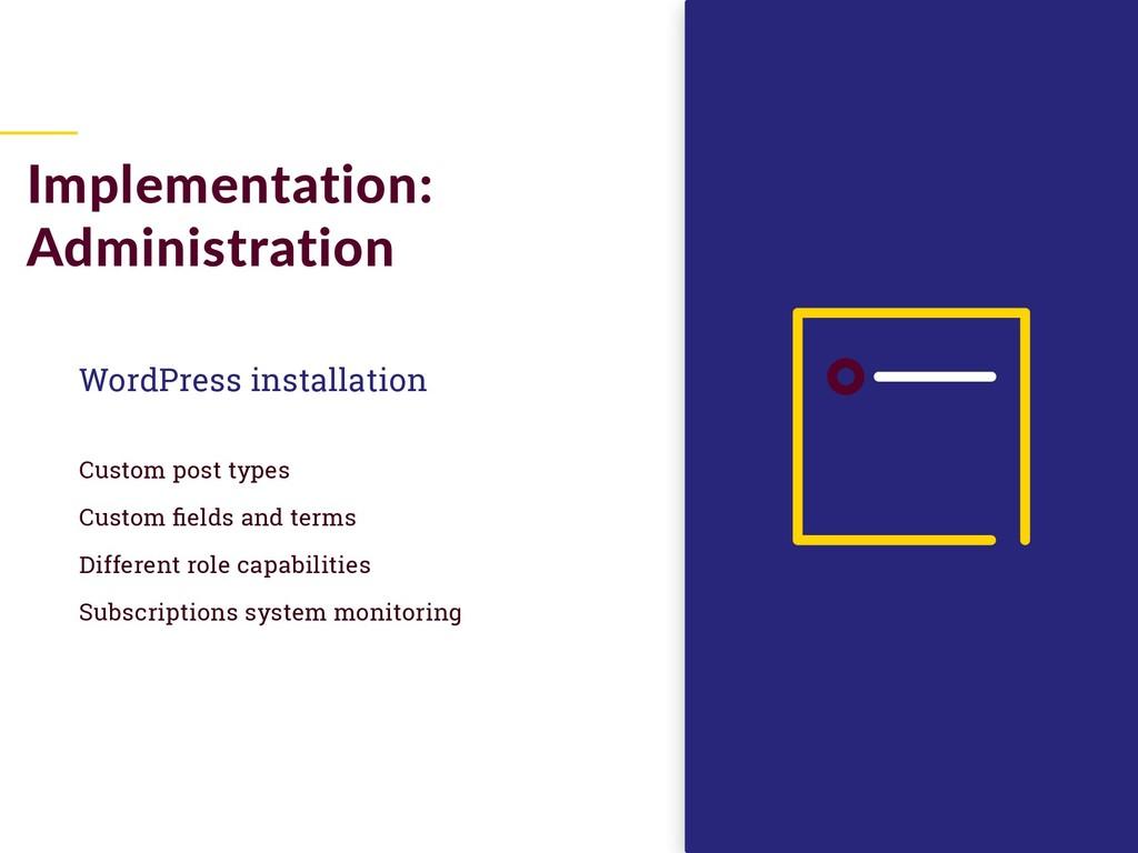WordPress installation Custom post types Custom...