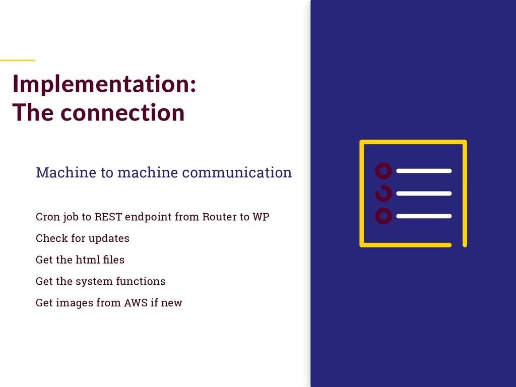 Machine to machine communication Cron job to RE...