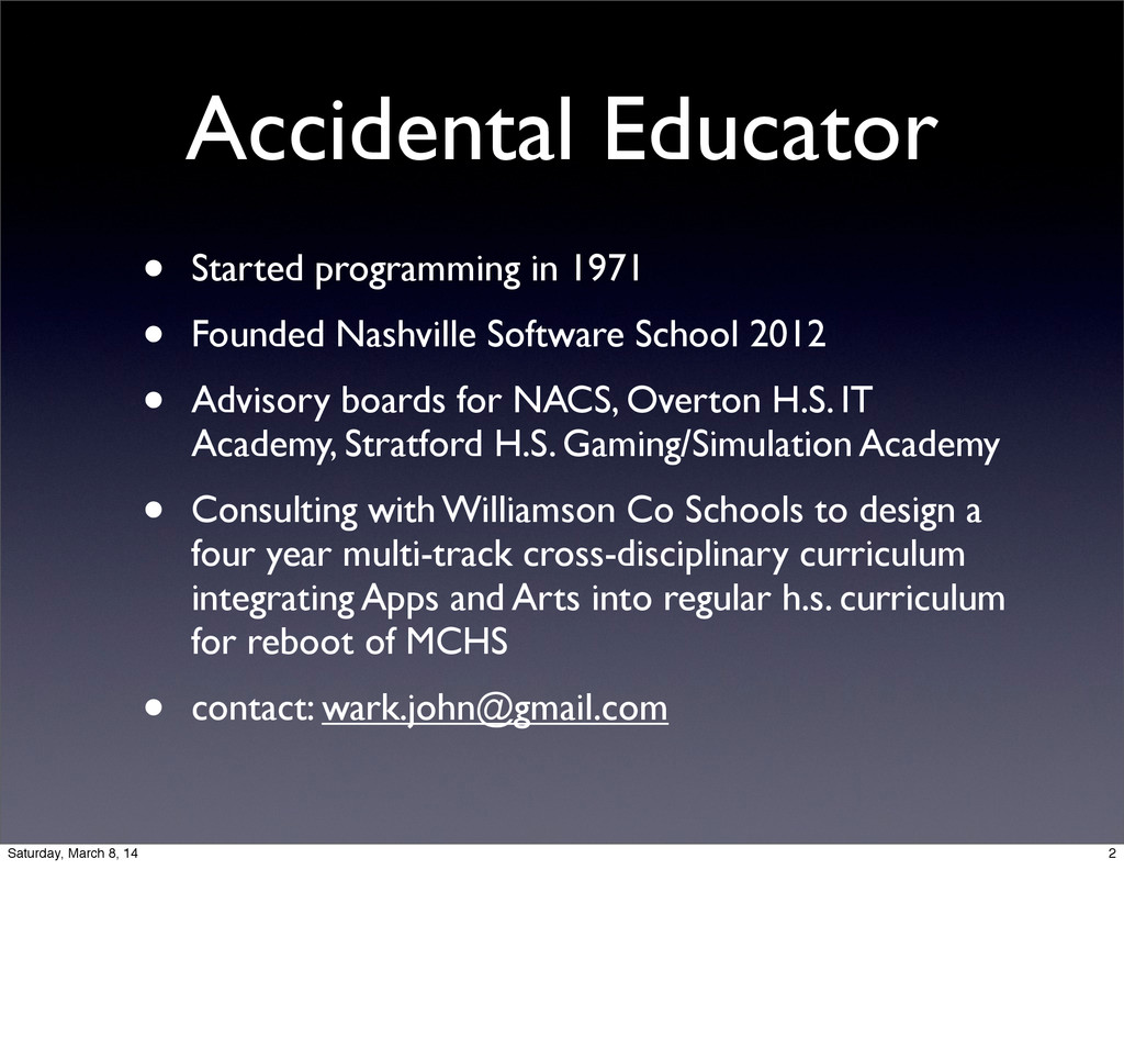 Accidental Educator • Started programming in 19...