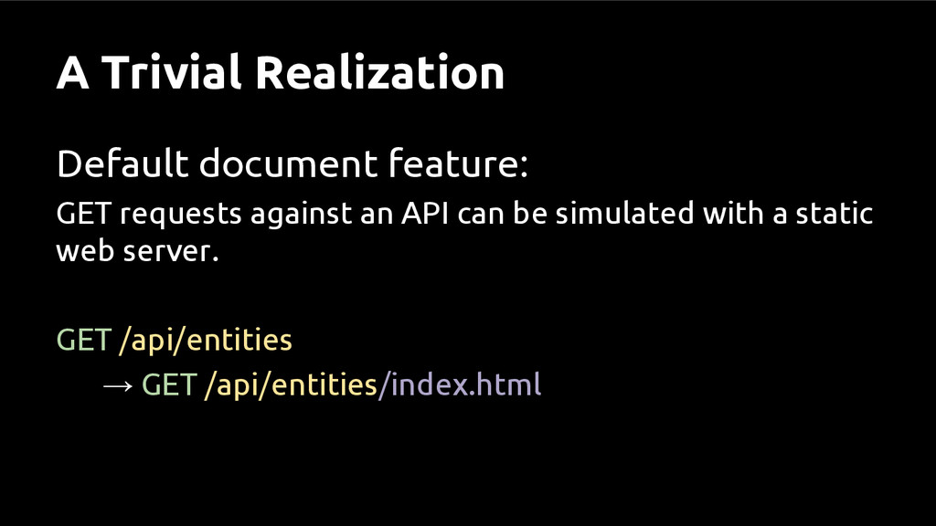A Trivial Realization Default document feature:...