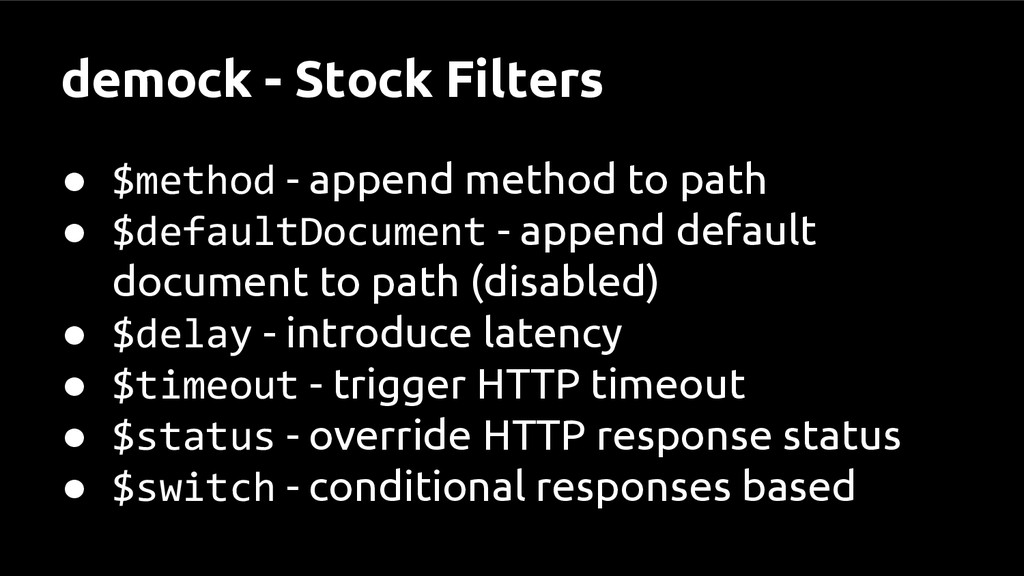 demock - Stock Filters ● $method - append metho...