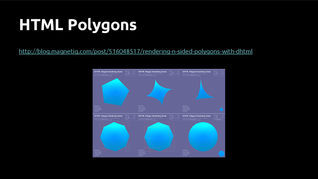 HTML Polygons http://blog.magnetiq.com/post/516...
