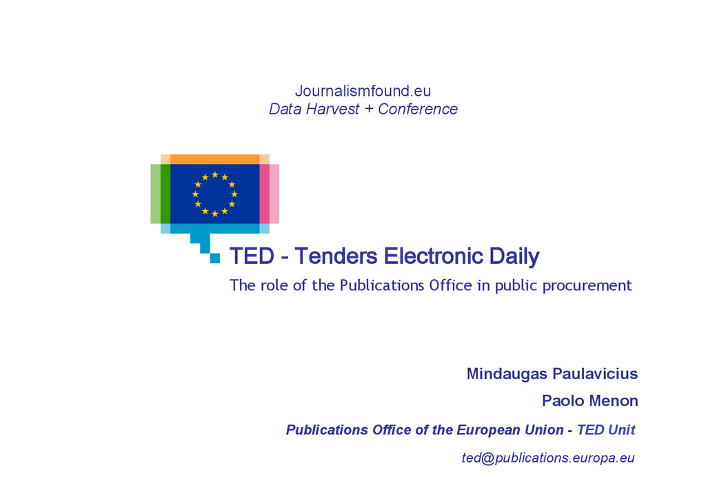 TED - Tenders Electronic Daily The role of the ...