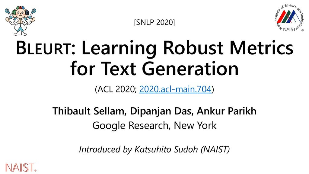 BLEURT: Learning Robust Metrics for Text Genera...
