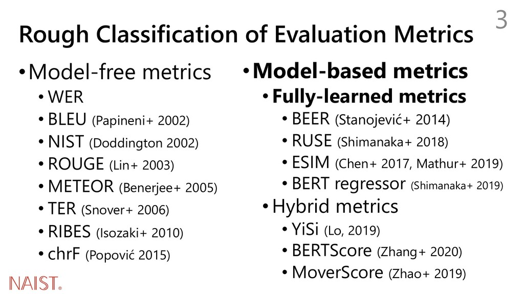 Rough Classification of Evaluation Metrics 3 •M...