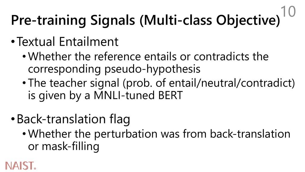 Pre-training Signals (Multi-class Objective) •T...