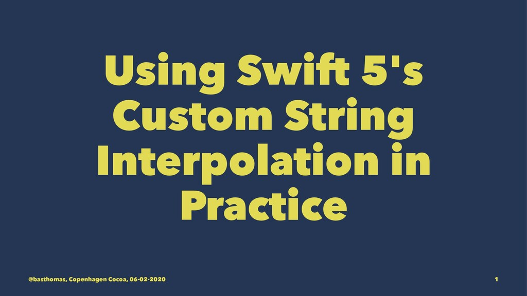 Using Swift 5's Custom String Interpolation in ...
