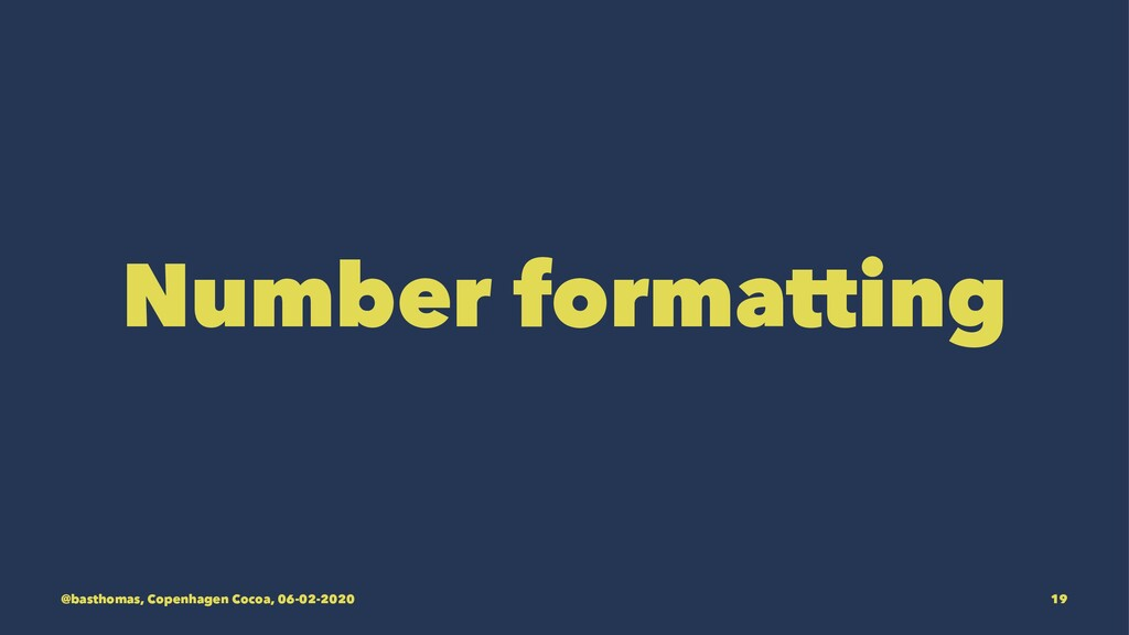 Number formatting @basthomas, Copenhagen Cocoa,...