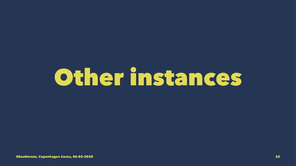 Other instances @basthomas, Copenhagen Cocoa, 0...
