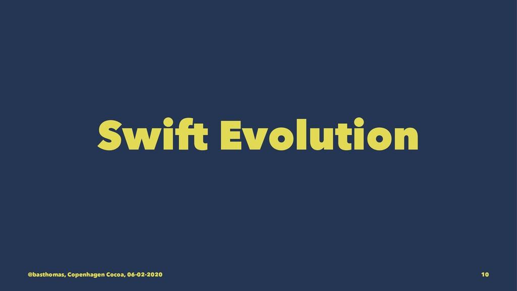 Swift Evolution @basthomas, Copenhagen Cocoa, 0...