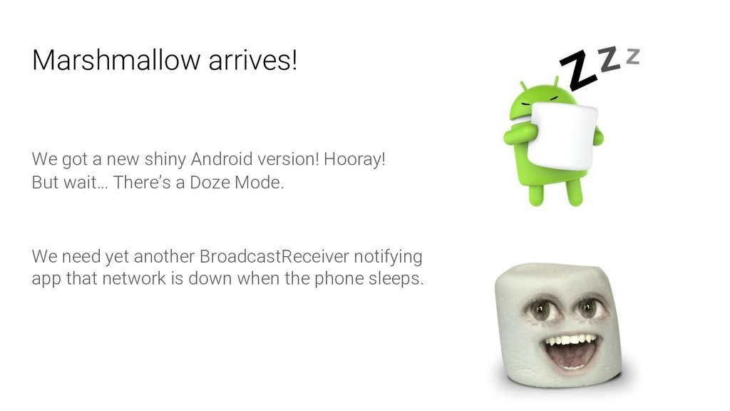 Marshmallow arrives! We got a new shiny Android...