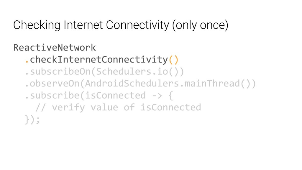 Checking Internet Connectivity (only once)