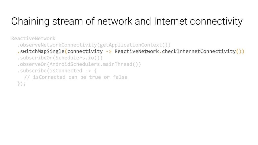 Chaining stream of network and Internet connect...