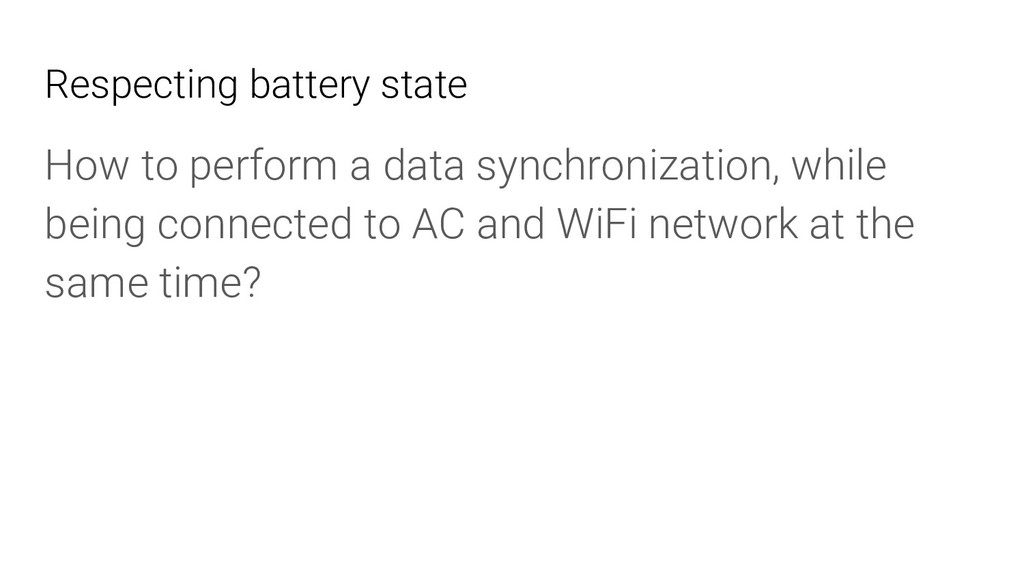 Respecting battery state How to perform a data ...