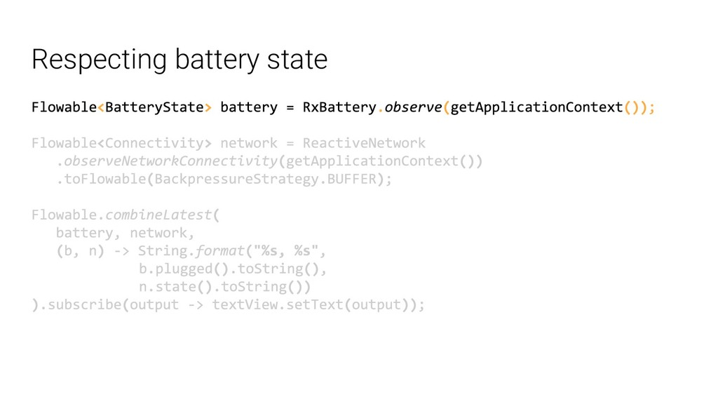 Respecting battery state