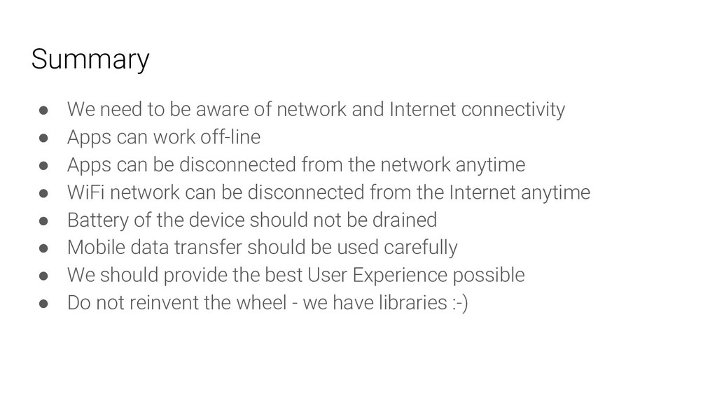 Summary ● We need to be aware of network and In...