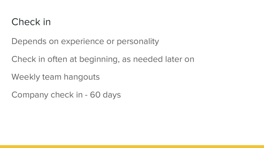 Check in Depends on experience or personality C...