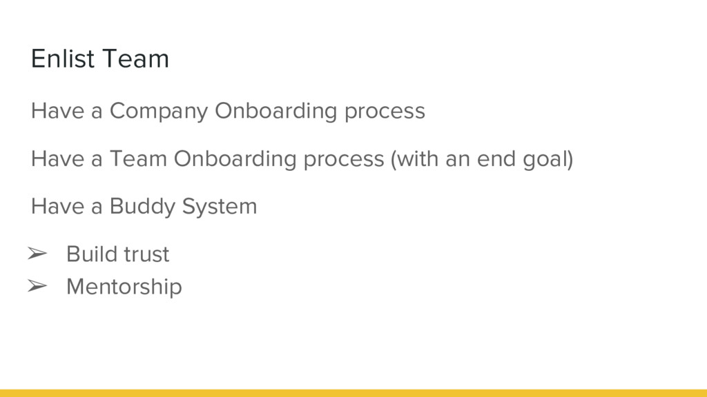 Enlist Team Have a Company Onboarding process H...