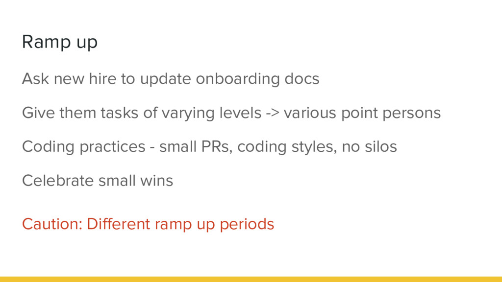 Ramp up Ask new hire to update onboarding docs ...