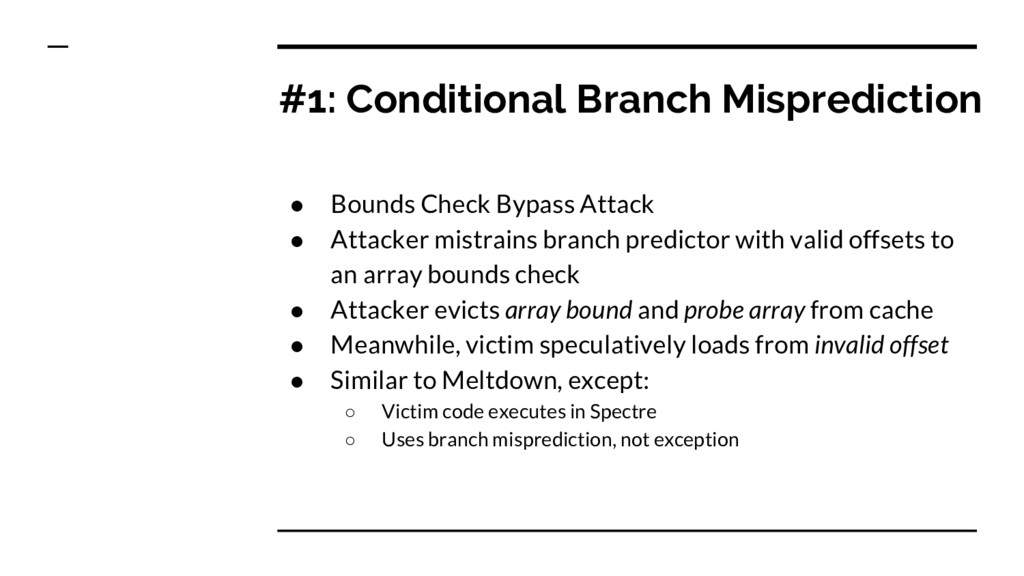 #1: Conditional Branch Misprediction ● Bounds C...