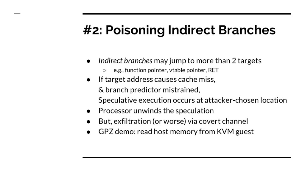 #2: Poisoning Indirect Branches ● Indirect bran...