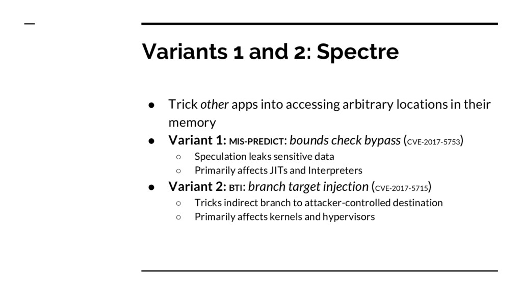 Variants 1 and 2: Spectre ● Trick other apps in...
