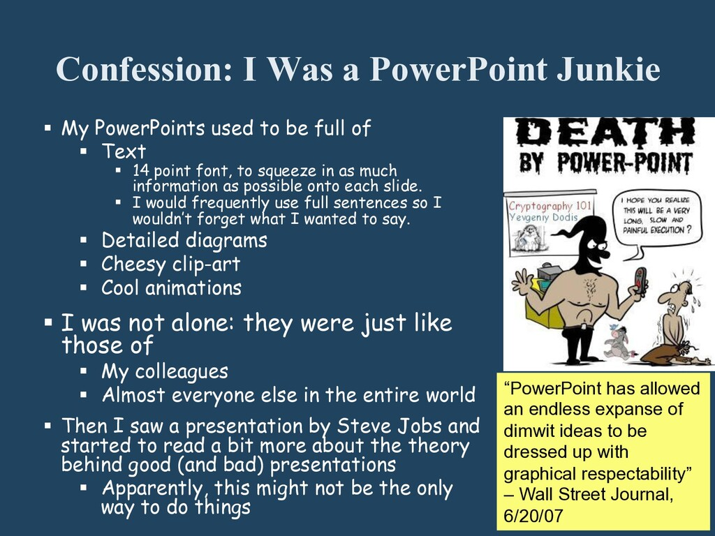 Confession: I Was a PowerPoint Junkie § My Po...
