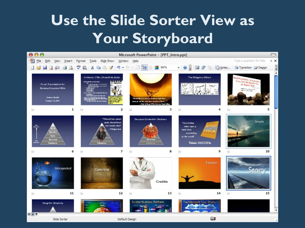 Use the Slide Sorter View as Your Storyboard