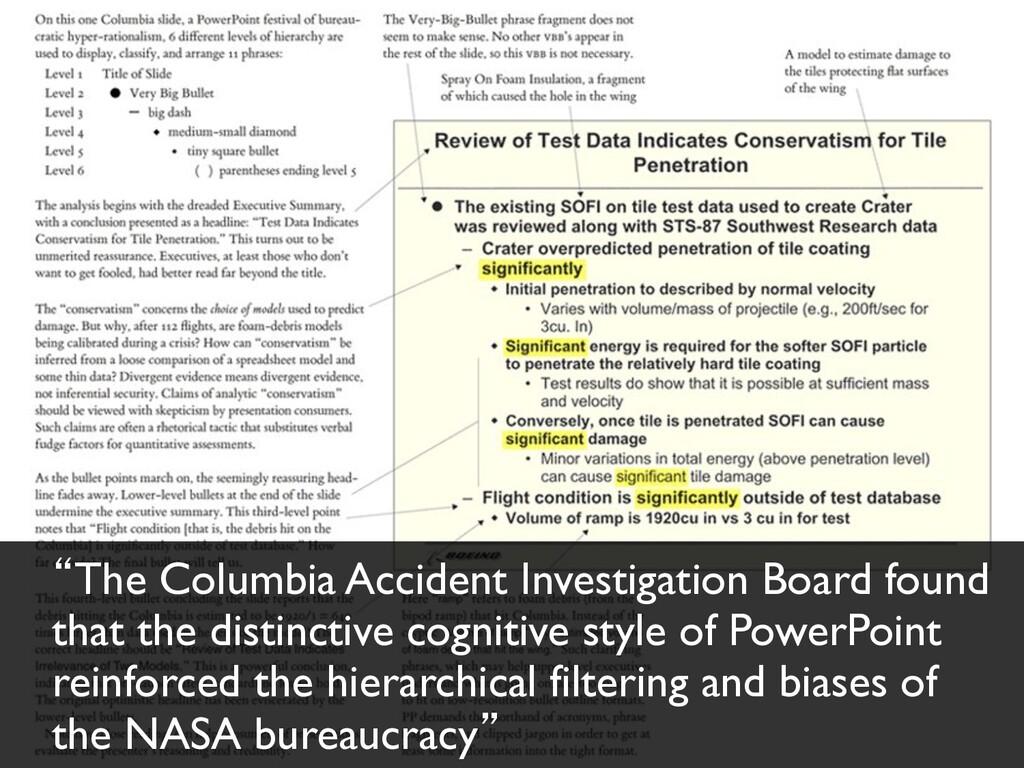 """""""The Columbia Accident Investigation Board foun..."""