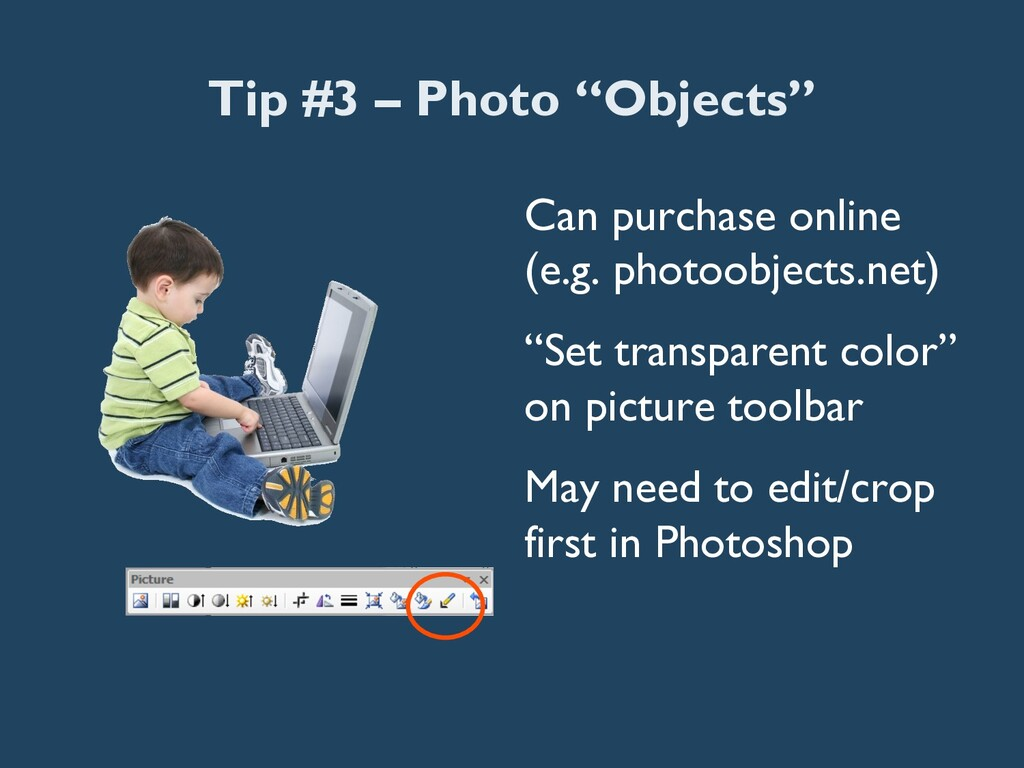 """Tip #3 – Photo """"Objects"""" Can purchase online (e..."""