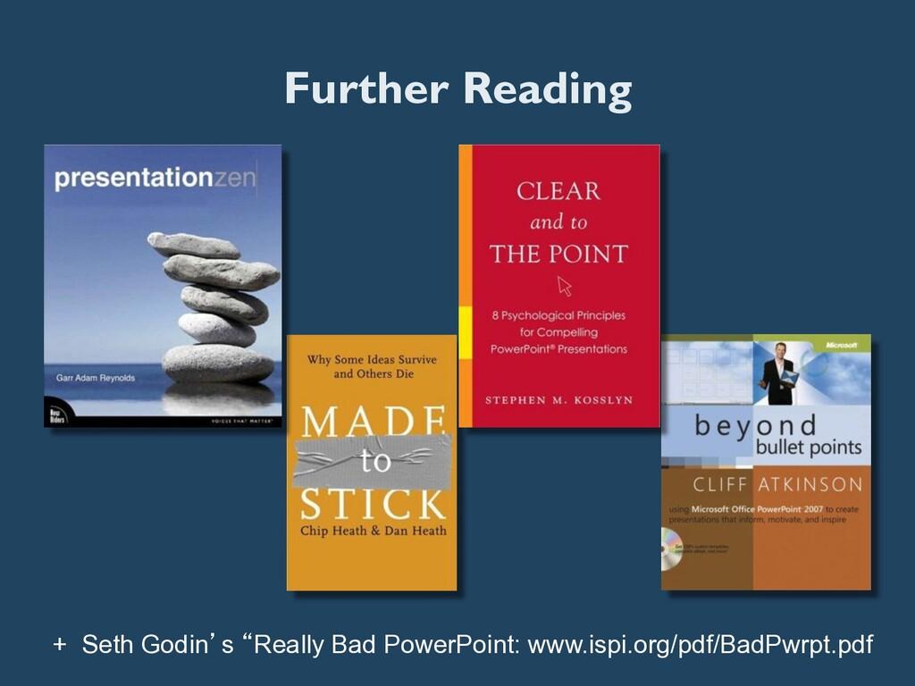 "Further Reading + Seth Godin's ""Really Bad Powe..."