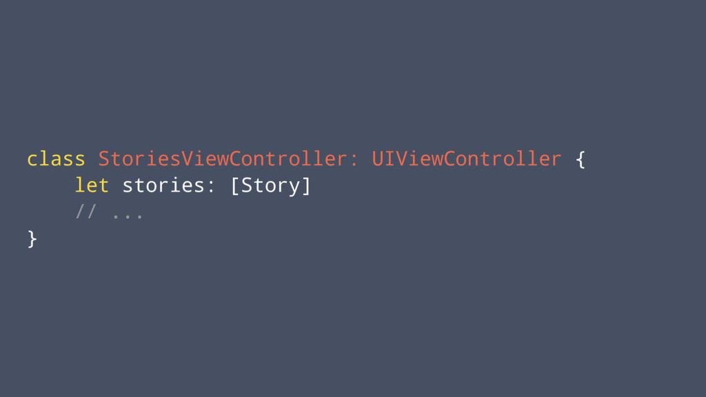 class StoriesViewController: UIViewController {...