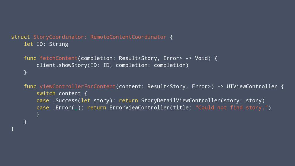 struct StoryCoordinator: RemoteContentCoordinat...