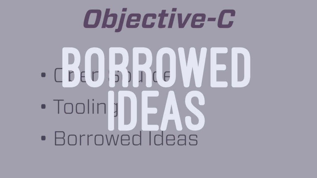 BORROWED IDEAS