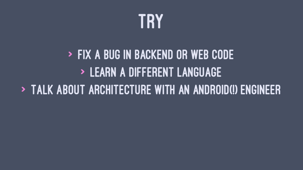TRY > Fix a bug in backend or web code > Learn ...