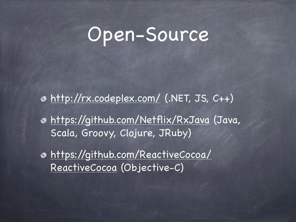 Open-Source http:/ /rx.codeplex.com/ (.NET, JS,...