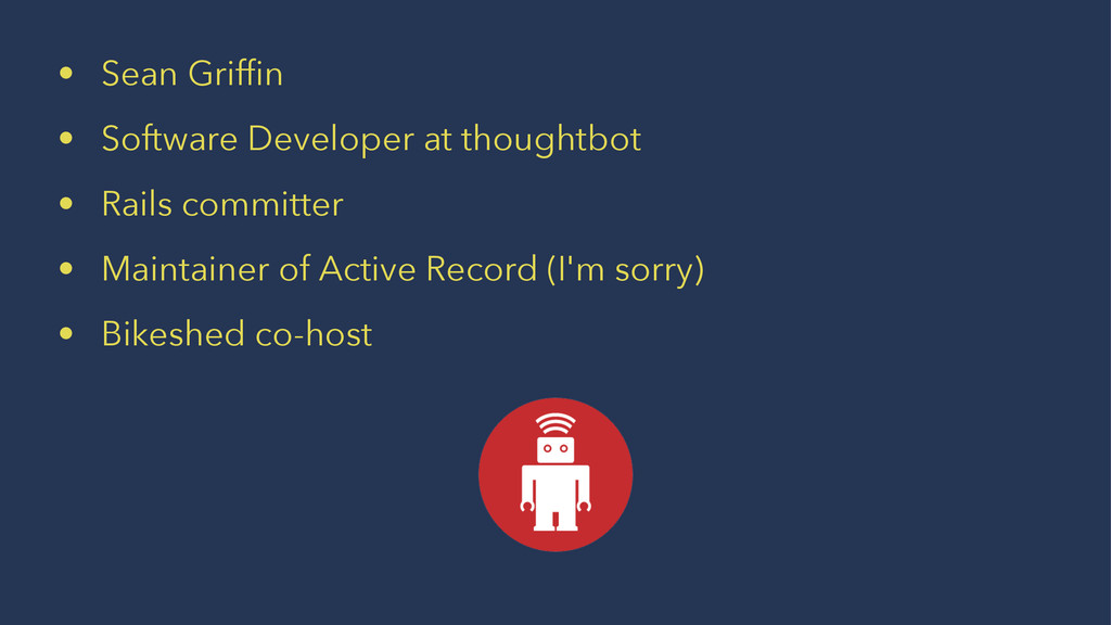 • Sean Griffin • Software Developer at thoughtbo...