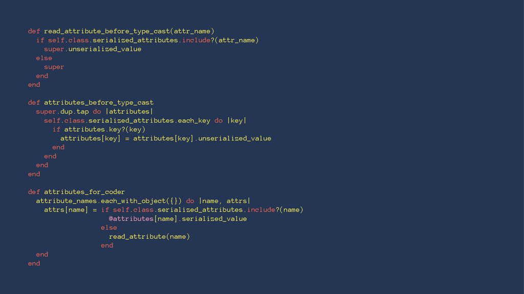 def read_attribute_before_type_cast(attr_name) ...