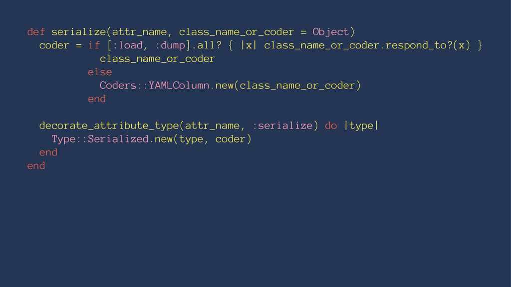 def serialize(attr_name, class_name_or_coder = ...